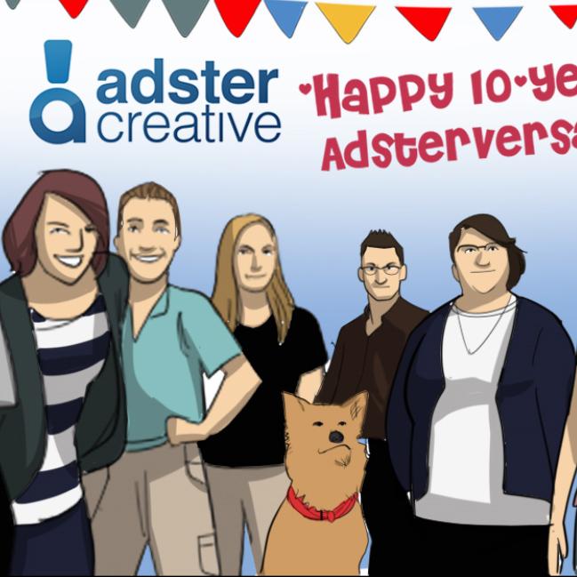 Adster Creative 10 Year Anniversary