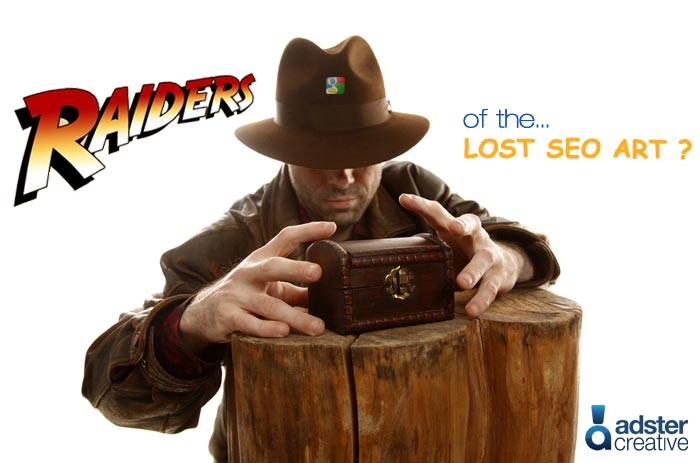 Raiders of the Lost SEO Art